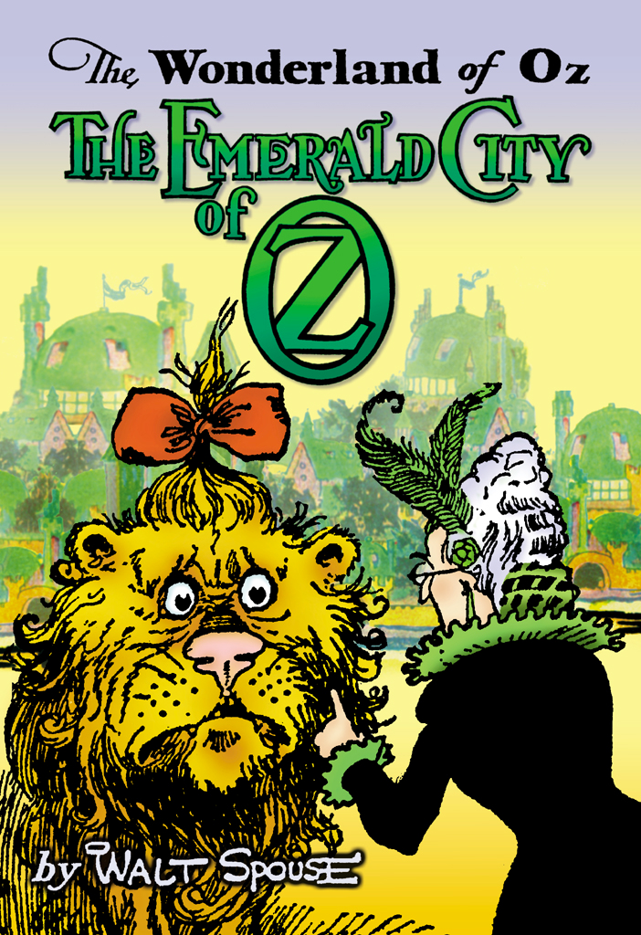 Wonderland of Oz THE EMERALD CITY OF OZ